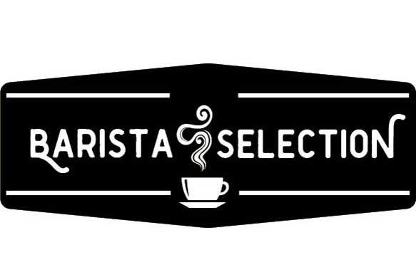 Barista Selection