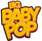 Big Baby Pop!