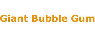 Giant Bubble Gum